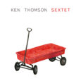 Ken Thomson SEXTET cover HIGH RES
