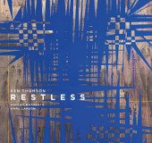 Ken Thomson: Restless with Ashley Bathgate and Karl Larson